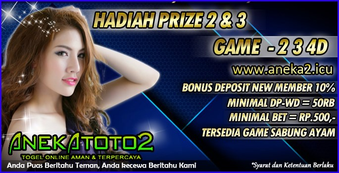 Promo togel tebaru Anekatoto hadiah prize 2 dan 3 game